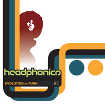 Headphonics - Evolution Of Funk